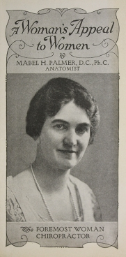 """Dr. Mabel Palmer, aka the """"First Lady of Chiropractic"""""""